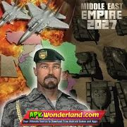 Middle East Empire 2027 2.5.7 Apk Mod Free Download for Android