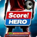 Score Hero 2.03 Apk Mod Free Download for Android